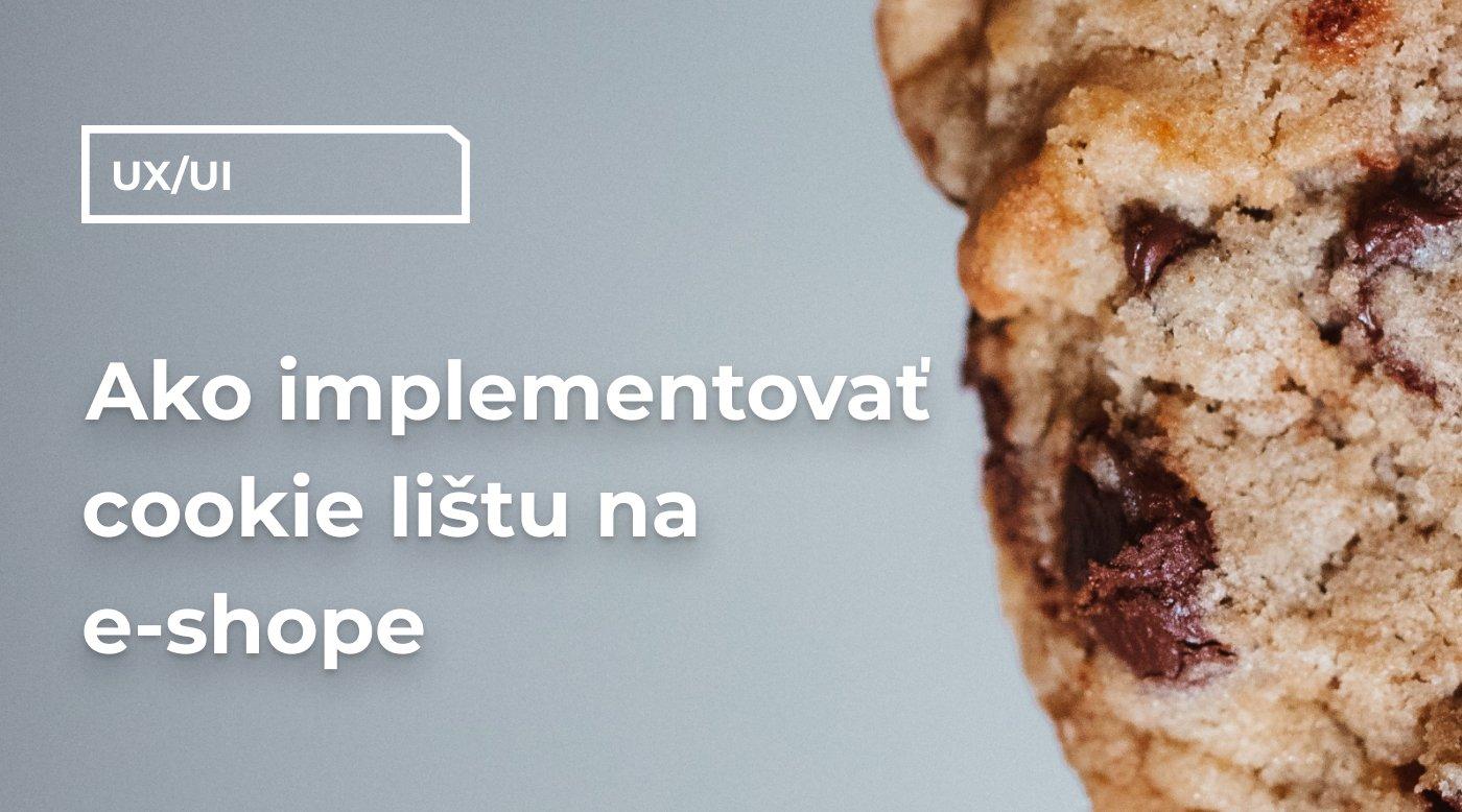 Ako implementovať cookie lištu na e-shope