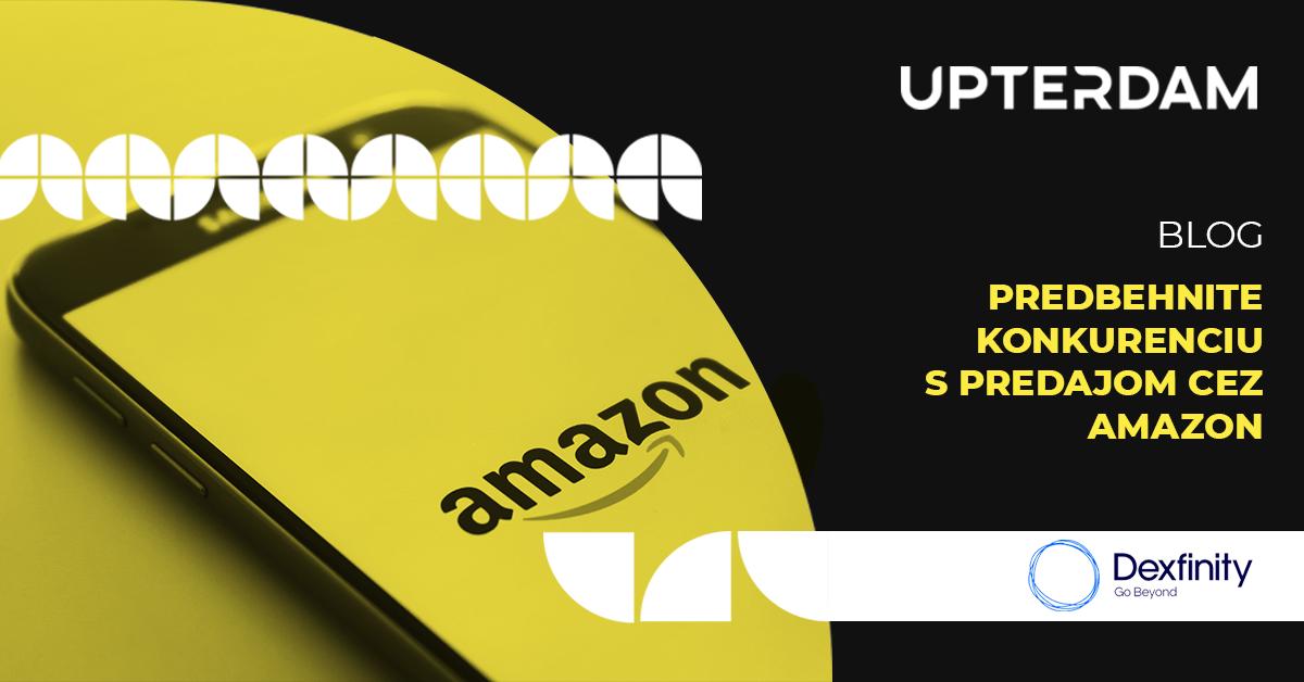 Predbehnite konkurenciu s predajom cez Amazon